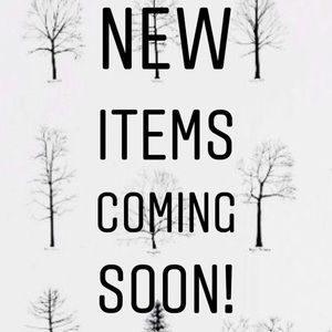 Other - Adding new items, come check them out loves!